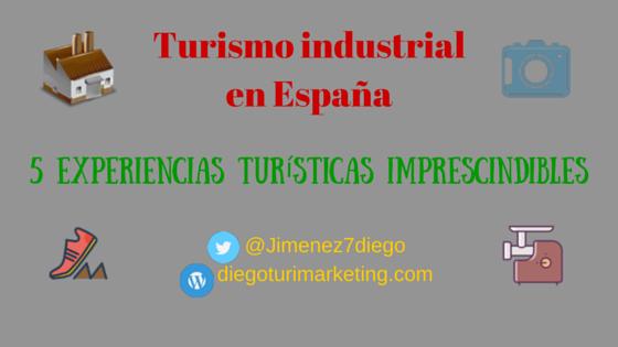 Turismo industrial en España